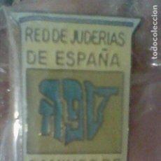 Pins de colección: SEFARAD CAMINOS RED DE JUDERIAS DE ESPAÑA PIN PINCHO 2,2 CMS ALTO EN BLISTER ***. Lote 195155581