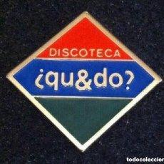 Pins de colección: PIN DISCOTECA QU&DO (BILBAO). Lote 195188556