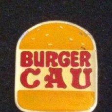 Pins de colección: PIN BURGER CAU. Lote 195484262