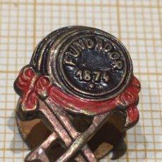 Pins de colección: PIN ANTIGUO FUNDADOR 1874. Lote 195502441