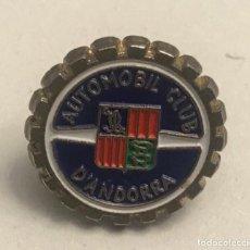 Pins de colección: PIN AUTOMOVIL CLUB DE ANDORRA. Lote 196140582