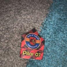 Pins de colección: PIN CHAPA FIESTAS DEL PILAR 2007 PEÑA EL REBULLO. Lote 196321097