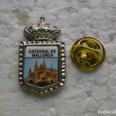 Pin's de collection: PIN DE TURISMO. CATEDRAL DE PALMA DE MALLORCA. Lote 196547743