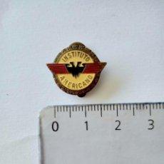 Pins de colección: INSIGNIA DE SOLAPA INSTITUTO AMERICANO. Lote 210519817