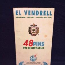 Pins de colección: ALBUN COMPLETO PINS EL VENDRELL. Lote 213724365