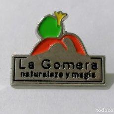 Pins de colección: PIN LA GOMERA, NATURALEZA Y MAGIA. Lote 214004673