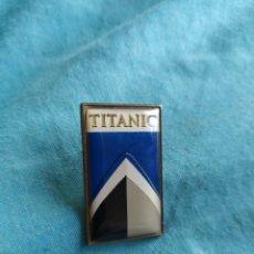 Pins de colección: PIN DEL TITANIC BARCO PELÍCULA. Lote 224590750