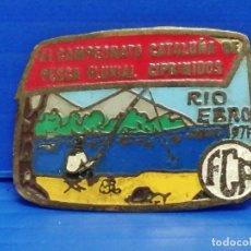 Pins de colección: PIN AGUJA XI CAMPEONATO DE CATALUÑA DE PESCA FLUVIAL. Lote 225940030