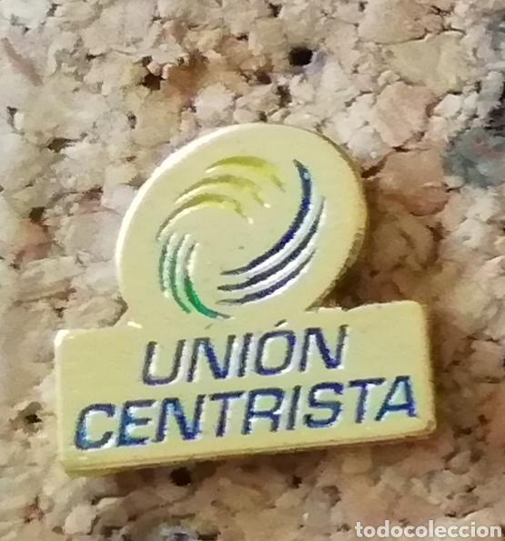 PIN UNIÓN CENTRISTA (Coleccionismo - Pins)