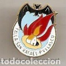 Pins de colección: FALLAS DE VALENCIA. ANTIGUA INSIGNIA DE LA FALLA SAN RAFAEL P VELASCO. Lote 277180753