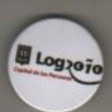 Pins de colección: CHAPA O PLACA PIN DE LOGROÑO - CAPITAL DE LAS PERSONAS. Lote 279157548
