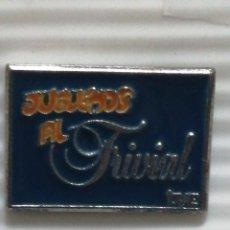 Pins de colección: PIN JUGUEMOS AL TRIVIAL TVE. Lote 280129838