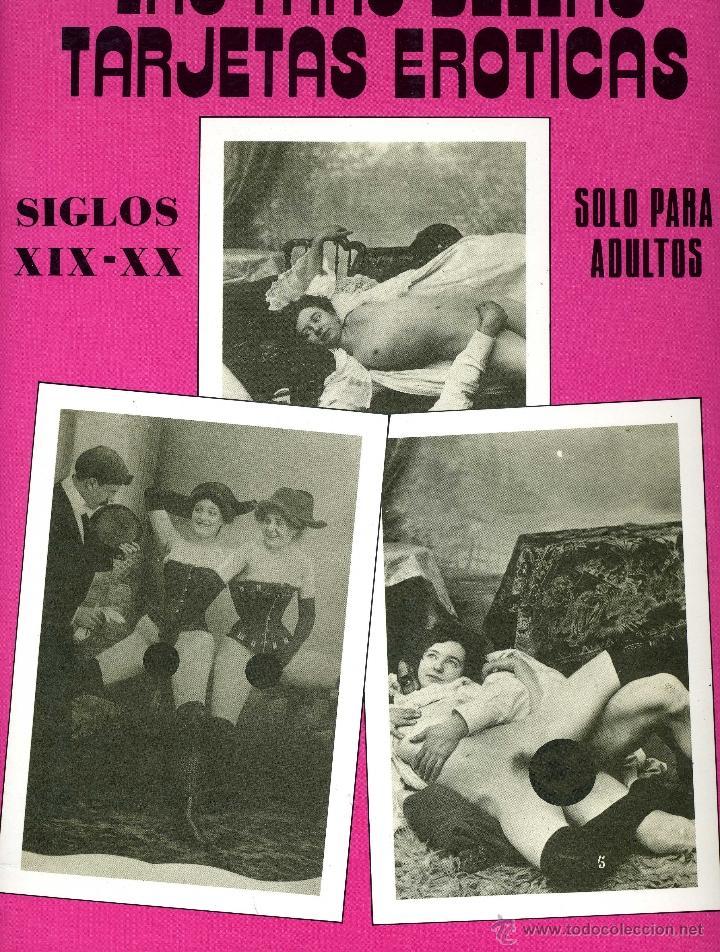 LAS MÁS BELLAS TARJETAS ERÓTICAS. SIGLOS XIX Y XX (Coleccionismo para Adultos - Postales Temáticas - Eróticas y Pin Ups)
