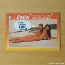 Postales: POSTAL COSTA SHOW Nº 25. COMERCIAL ESCUDO DE ORO. CEDOSA. SIN CIRCULAR.. Lote 74909111