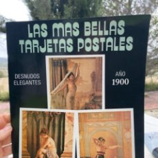 Postales: LAS MÁS BELLAS TARJETAS POSTALES COLECCIÓN TARJETAS POSTALES. DESNUDOS ELEGANTES . Nº 34 AÑO 1900. Lote 240882265