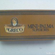 Cajas de Puros: PAQUETE DE TABACO EL GRECO , MINI-PALMA SUPERIORES. DE CAPOTE, LAS PALMAS DE GRAN CANARIAS. Lote 148230713