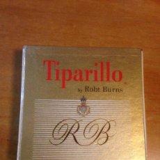 Cajas de Puros: 50 CIGARS TIPARILLO BY ROBT. BURNS. COMPRADO NEW YORK 1968.. Lote 144395022