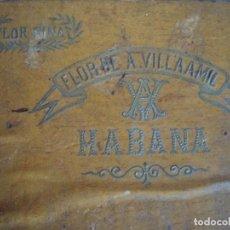 Cajas de Puros: (TA-190350)ANTIGUA CAJA DE PUROS FLOR DE A. VILLAAMIL. QUIJOTES. HABANA. CUBA. Lote 155582774