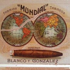 Cajas de Puros: ANTIGUA CAJA DE PUROS MUNDIAL HAVANA CUBA. Lote 180106795