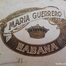Cajas de Puros: MARÍA GUERRERO, HABANA. CAJA DE PUROS. Lote 221251600
