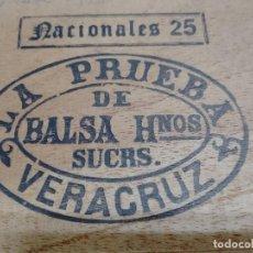 Cajas de Puros: ANTIGUA CAJA DE 25 PUROS NACIONALES LA PRUEBA DE BALSA HNOS VERACRUZ SIN ABRIR SELLO 1906. Lote 257479670