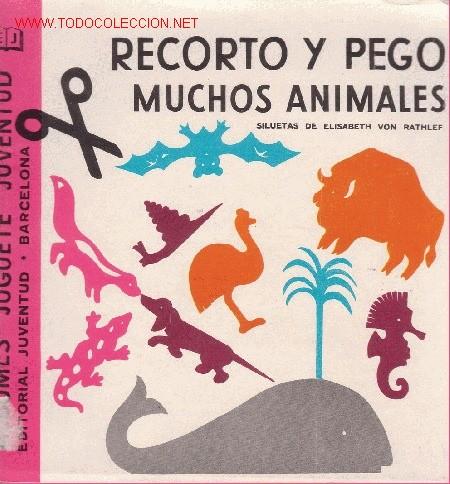 RECORTO Y PEGO MUCHOS ANIMALES. ALBUMES JUGUETE JUVENTUD. TOTALMENTE NUEVO CON SUS LAMINAS INCLUIDAS (Coleccionismo - Recortables - Animales)
