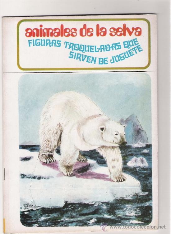ANIMALES DE LA SELVA - FIGURAS TROQUELADAS QUE SIRVEN DE JUGUETE - AÑO 1971 (Coleccionismo - Recortables - Animales)