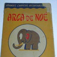 Coleccionismo Recortables: ARCA DE NOE, COLECCIÓN GRANDES CARPETAS RECORTABLES, EDITORIAL ROMA, BARCELONA.. Lote 40198265