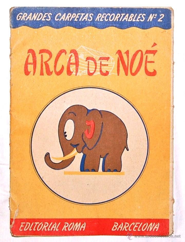 PRECIOSO RECORTABLE GRANDES CARPETAS RECORTABLES EDITORIAL ROMA. Nº 2 EL ARCA DE NOE (Coleccionismo - Recortables - Animales)