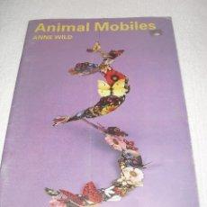 Collectables Paper Dolls - ANIMAL MOBILES - MAQUETAS RECORTABLES / DE ANNE WILD * IMPECABLE, SIN USO * / AÑOS 80 - 56635219