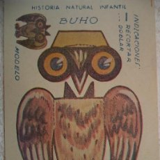 Coleccionismo Recortables: CROMO HISTORIA NATURAL INFANTIL.ANIMALES PLEGABLES.SERIE A.BUHO. Lote 106998527