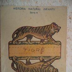 Coleccionismo Recortables: CROMO HISTORIA NATURAL INFANTIL,SERIE A.RECORTABLES CON SOPORTE.TIGRE. Lote 106999419