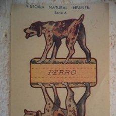 Coleccionismo Recortables: CROMO HISTORIA NATURAL INFANTIL.SERIE A.RECORTABLES CON SOPORTE.PERRO. Lote 107002399