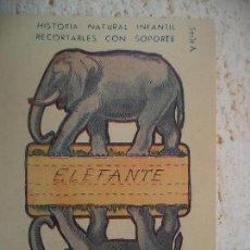 Coleccionismo Recortables: CROMO.HISTORIA NATURAL INFANTIL.SERIE A.RECORTABLES CON SOPORTE,ELEFANTE. Lote 107004683