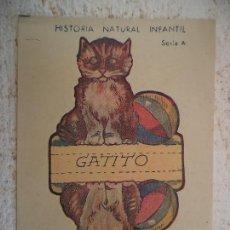 Coleccionismo Recortables: HISTORIA NATURAL INFANTIL.SERIE A.RECORTABLES CON SOPORTE.GATITO. Lote 107016487
