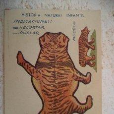Coleccionismo Recortables: HISTORIA NATURAL INFANTIL.SERIE A.ANIMALES PLEGABLES.TIGRE. Lote 107016699