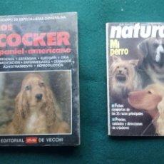 Coleccionismo Recortables: 2 LIBROS SOBRE MASCOTAS ,PERROS - UNO SOBRE EL COCKER SPANIEL-AMERICANO EL OTRO MÁS GENERAL DE VARIA. Lote 119416827