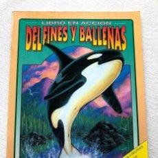 Coleccionismo Recortables: LIBRO EN ACCIÓN / DELFINES Y BALLENAS / SUSAETA /. Lote 199306172