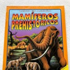 Coleccionismo Recortables: LIBRO EN ACCIÓN / MAMÍFEROS PREHISTÓRICOS / SUSAETA /. Lote 252816520