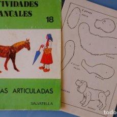 Coleccionismo Recortables: ACTIVIDADES MANUALES. FIGURAS ARTICULADAS ANIMALES. SALVATELLA 18. 16 LÁMINAS TAMAÑO CUARTILLA MÁS C. Lote 293828043