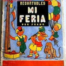 Coleccionismo Recortables: RECORTABLES:MI FERIA DIBUJADOS POR FRANK. Lote 22799859