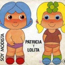 Coleccionismo Recortables: RECORTABLE SOY MODISTA Nº 11, PATRICIA Y LOLITA. Lote 4708025