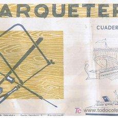 Coleccionismo Recortables: CUADERNO DE MARQUETERIA Nº 45. Lote 26588513