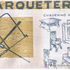 Coleccionismo Recortables: CUADERNO DE MARQUETERIA Nº 22. Lote 27337340