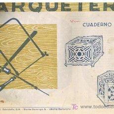 Coleccionismo Recortables: CUADERNO DE MARQUETERIA Nº 18. Lote 26588508