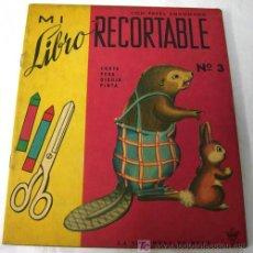 Coleccionismo Recortables: CUADERNO RECORTABLE LA SORPRESA DE BULE MI LIBRO RECORTABLE PAPEL ENGOMADO Nº 3 ED LITO AÑOS 50. Lote 6217696