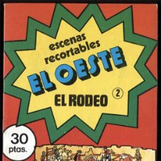 Coleccionismo Recortables: ESCENAS RECORTABLES EL OESTE Nº 2 EL RODEO. Lote 14983920