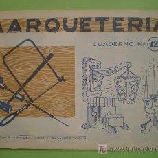Coleccionismo Recortables: GIN. CUADERNO DE MARQUETERÍA Nº 12 - FAROLILLO, CANDELABRO Y PORTASOBRES. Lote 26781575