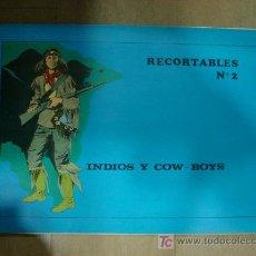 Coleccionismo Recortables: CUADERNO DE RECORTABLE COMPLETO DE INDIOS Y COW BOYS. CONTIENE 8 RECORTABLES.. Lote 19455185