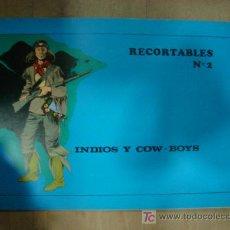 Coleccionismo Recortables: CUADERNO DE RECORTABLE COMPLETO DE INDIOS Y COW BOYS. CONTIENE 8 RECORTABLES.. Lote 19455194